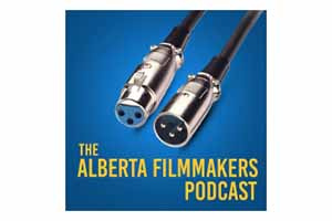 The Alberta Filmmakers Podcast